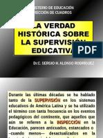 La Verdad Histórica de La Supervisión Educativa