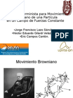 Movimiento Browniano Determinista