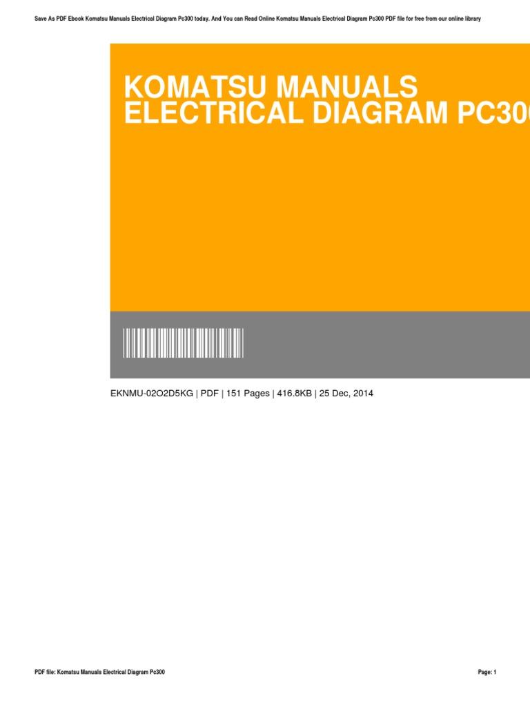 Incredible Komatsu Manuals Electrical Diagram Pc300 Portable Document Format Wiring Database Denligelartorg