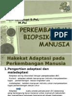 Perkembangan Biopsikologi I