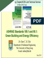 ASHRAE Standards 189.1 and 90.1