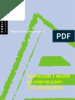 Propagaganda y Medios de Comunicacion en El Franquismo