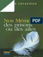 Anne Givaudan - Nos Mémoires - Des Prisons Ou Des Ailes