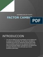 Factor Cambio