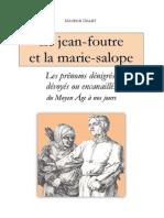 Le jean-foutre et la marie-salope