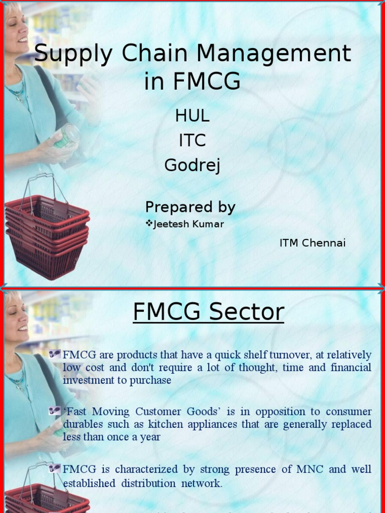 supply chain management in fmgc sector in india commerce essay Creating competitive advantage through the supply chain: insights on india 1 of supply chain management competitive advantage through the supply.