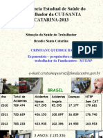 Situacao Da Sasituacao-da-saude-do-trabalhador-brasil-e-santa-catarina-cristiane-queiroz.ppude Do Trabalhador Brasil e Santa Catarina Cristiane Queiroz
