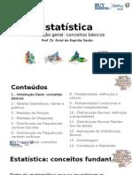 1.  Introdução geral a Estatistica. Conceitos básicos.pptx