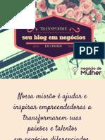 4 Passos Para Transformar Seu Blog em Negócio