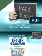 Teaching grammar Creatively.ppt