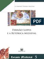 Fernao Lopes e a Retorica Medieval