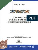 Cancioneiro Del Rei Dom Denis e Estudos Dispersos