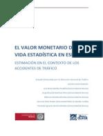 El valor monetario de una vida estadistica en España