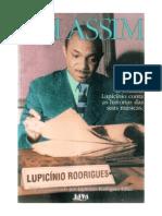 Lupicínio Rodrigues - Foi Assim