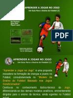 """DVD """"Aprender a Jogar no Jogo - Um Guia para o Ensino do Futebol (I)"""""""