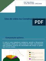 Materiais de Construção II-Vidros