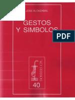 Aldazabal, José , Gestos y Símbolos 1-99