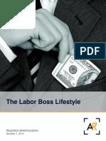 The Labor Boss Lifestyle