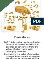 Gold Derivatives
