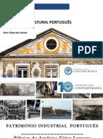 Património Cultural - Patrimonio Industrial Português - Fábrica Viuva Lamego- Artur Filipe Dos Santos - Universidade Sénior Contemporânea