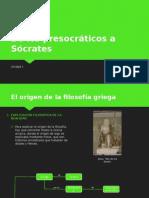 De Los Presocráticos a Sócrates