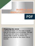 Bubble Gum Manufacturing