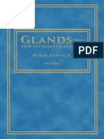 Glands Our Invisible Guardians - M.W. Kapp