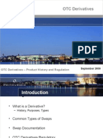 OTC Derivatives - Product History and Regulation (9-09).ppt
