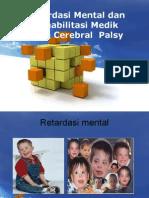 Retradasi Mental Dan Rehabilitasi CP(1)