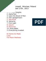 Setlist Moonspell Wroclaw,27.10.2013