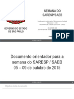 Documento orientador para a semana do SARESP / SAEB 2015