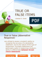 True or False Items