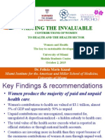 Valuing to Invaluable. Contributions of Women to Health and the HealthSector