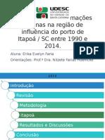 Análise Das Transformações Urbanas Na Região de Influência