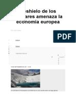 Deshielo de Los Glaciares Amenaza La Economía Europea
