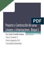 Bloque 2. Asignatura Proyecto y Construcción de Obras Lineales y Urbanizaciones