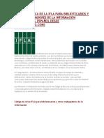 Código de Ética de La Ifla Para Bibliotecarios y Otros Trabajadores de La Información