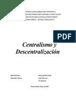 Centralismo y Descentralizacion
