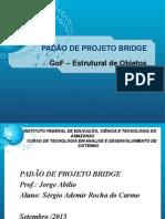 Padrão Bridger