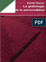 Adolfo Nanot - La Grafologia, Espejo de La Personalidad