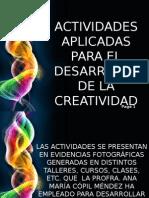 actividadesparadesarrollarlacreatividad-130318225729-phpapp02.pptx
