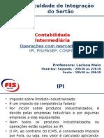 Aula 06 Ipi Pis Confis