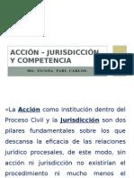 Acción – Jurisdicción y Competencia
