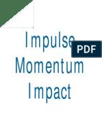 Week 12 ---Impulse+Momentum+Impact