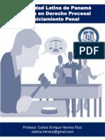 Programa de Enjuiciamiento Criminal de la Maestría en Derecho Procesal de Universidad Latina de Panamá 2014