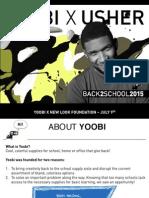 Yoobi x Usher _new Look Overview