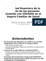 Viabilidad financiera de la inclusión del VIH y Sida en el SFS 2009