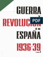 Guerra y Revolución en España - Tomo I