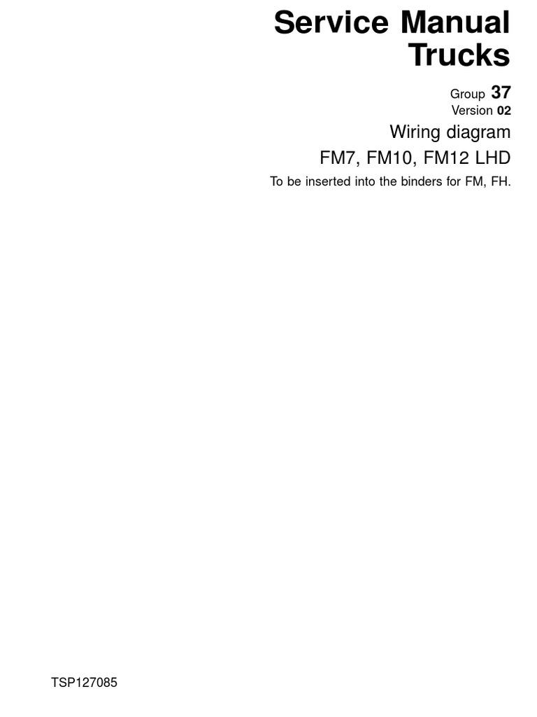 TSP127085-Wiring Diagram FM7, FM10, FM12 LHD.pdf | Cable ... on