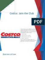 Costco; join the club